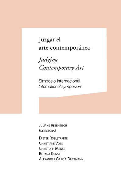 Juzgar el arte contemporáneo / Judging Contemporary Art